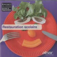AFNOR - Restauration scolaire - CD-ROM.