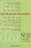 Michel Gitton et Luc Perrin - Résurrection N° 120-121, Juillet- : Les 50 ans de Résurrection.