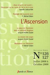 Michel Gitton et Isabelle Ledoux-Rak - Résurrection N° 126-127, Juillet- : L'Ascension.