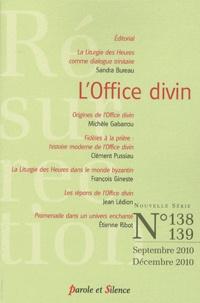 Sandra Bureau et Michèle Gabarrou - Résurrection N° 138-139, Septembr : L'Office divin.