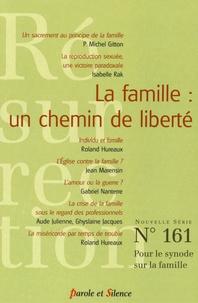 Michel Gitton - Résurrection N° 161 : La famille : un chemin de liberté.