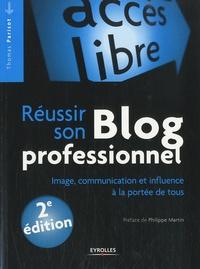 Réussir son blog professionnel - Image, communication et influence à la portée de tous.pdf