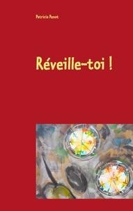 Patricia Penot - Réveille-toi !.