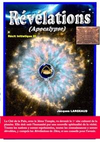 Jacques Largeaud - Révélations - Apocalypse.