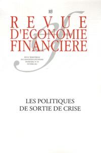 Jean-Michel Charpin et Jean-Paul Pollin - Revue d'économie financière N° 103, Octobre 2011 : Les politiques de sortie de crise.