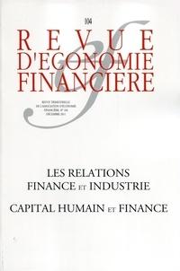 André Cartapanis et Richard Aréna - Revue d'économie financière N° 104 : Les relations finance et industrie - Capital humain et finance.