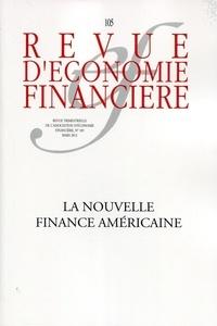 Esther Jeffers et Jacques Mistral - Revue d'économie financière N° 105 : La nouvelle finance américaine.