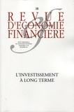 Edward Arkwright - Revue d'économie financière N° 108/2012 : L'investissement à long terme.