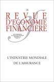 Thierry Walrafen - Revue d'économie financière N° 126, 2e trimestre : L'industrie mondiale de l'assurance.