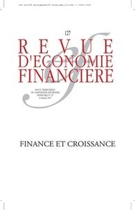 AEF - Revue d'économie financière N° 127, 3e trimestre : Finance et croissance.