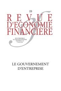 AEF - Revue d'économie financière N° 130, 2e trimestre : Le gouvernement d'entreprise, nouveaux enjeux.