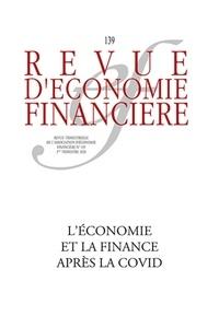 Thierry Walrafen - Revue d'économie financière N° 139-140, 3e et 4e : L'économie, la finance et l'assurance après la Covid-19.
