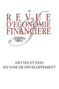 François-Xavier Albouy - Revue d'économie financière N° 141, 1er trimestr : La dette dans les pays émergents et en développement.