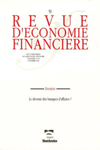 Thierry Sessin et  Collectif - Revue d'économie financière N° 50 : .