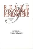 Marianne Rubinstein et Esther Jeffers - Revue d'économie financière N° 94, Juin 2009 : Dollar : fin de règne ?.
