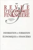 Olivier Pastré et Michel Pébereau - Revue d'économie financière N° 98/99, Août 2010 : Information et formation économiques et financières.