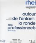 """Samuel Boussion - Revue d'histoire de l'enfance """"irrégulière"""" N° 12, Novembre 2010 : Autour de l'enfant : la ronde des professionnels - XIXe - XXe siècles."""