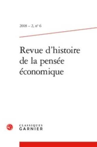 Revue d'histoire de la pensée économique N° 6/2018