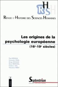 Serge Nicolas et Théodule Ribot - Revue d'histoire des sciences humaines N° 2, Avril 2000 : Les origines de la psychologie européenne (XVIe-XIXe siècles).