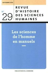 Anne-Sophie Chambost - Revue d'histoire des sciences humaines N° 29, septembre 201 : Les sciences de l'homme en manuels.