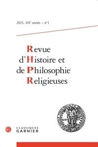 Matthieu Arnold - Revue d'Histoire et de Philosophie Religieuses N° 1/2021 : .