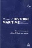 Jean-Pierre Poussou - Revue d'histoire maritime N° 21/2015 : Les nouveaux enjeux de l'archéologie sous-marine.
