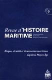 Jean-Pierre Poussou - Revue d'histoire maritime N° 9/2008 : Risque, sécurité et sécurisation maritimes depuis le Moyen Age.