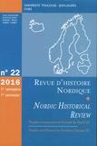 Jean-Marc Olivier et Jean-François Berdah - Revue d'histoire nordique N° 22, 1er semestre  : Peuples et pouvoirs en Europe du nord - Volume 2.