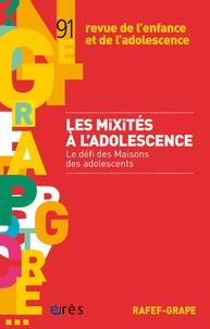 Denise Bass - Revue de l'enfance et de l'adolescence N° 91 : Les mixités à l'adolescence - Le défi des Maisons des adolescents.