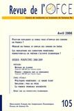 Samia Benallah et Cindy Duc - Revue de l'OFCE N° 105, Avril 2008 : Perspectives 2008-2009.