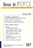 Gérard Cornilleau et Louis Chauvel - Revue de l'OFCE N° 107, Octobre 2008 : Perspectives 2008-2009.