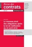 Collectif - Revue des contrats  : Le nouveau droit des obligations après la loi de ratification.