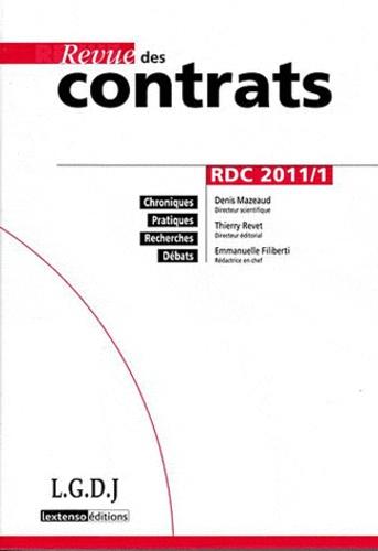 Denis Mazeaud et Thierry Revet - Revue des contrats N° 1, Janvier 2011 : .