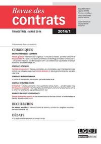 Denis Mazeaud et Thierry Revet - Revue des contrats N° 1 Mars 2014 : .