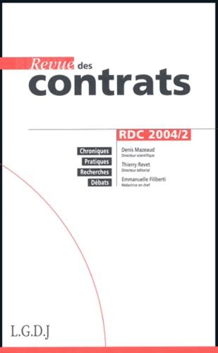 Denis Mazeaud et Thierry Revet - Revue des contrats N° 2, 2004 : .