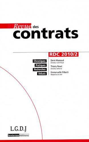 Denis Mazeaud et Thierry Revet - Revue des contrats N° 2, Avril 2010 : .
