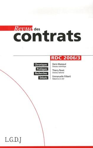 Denis Mazeaud et Thierry Revet - Revue des contrats N° 3, 2006 : .