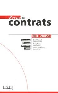 Denis Mazeaud et Thierry Revet - Revue des contrats N° 3, Juillet 2005 : .