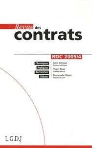 Thierry Revet et Judith Rochfeld - Revue des contrats N° 4, Octobre 2005 : .