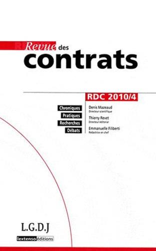 Denis Mazeaud et Thierry Revet - Revue des contrats N° 4, Octobre 2010 : .