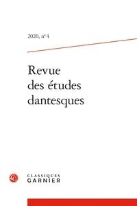 Guido Castelnuovo et Anna Pia Filotico - Revue des études dantesques N° 4/2020 : .
