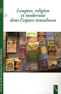 Jean-Claude Penrad et Hamadou Adama - Revue des mondes musulmans et de la Méditerranée N° 124, 2008-2 : Langues, religion et modernité dans l'espace musulman.