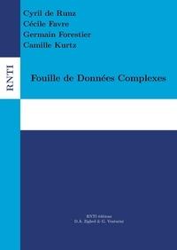 Cyril de Runz et Cécile Favre - Revue des Nouvelles Technologies de l'Information E31 : Fouille de Données Complexes.