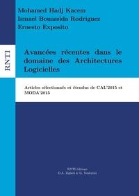 Mohamed Hadj Kacem et Ismael Bouassida Rodriguez - Revue des Nouvelles Technologies de l'Information I8 : Avancées récentes dans le domaine des Architectures Logicielles - Articles sélectionnés et étendus de CAL'2015 et MODA'2015.