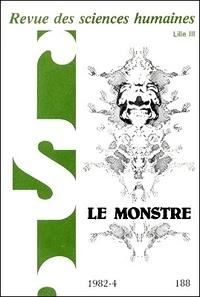 Max Milner - Revue des Sciences Humaines N° 188, 10/1982 : Le monstre.