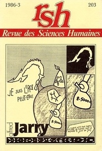 Charles Grivel - Revue des Sciences Humaines N° 203, 7/1986 : Alfred Jarry.