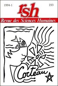 Danielle Chaperon - Revue des Sciences Humaines N° 233, 1/1994 : Jean Cocteau.