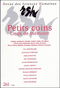 André Benhaïm et Michel Lantelme - Revue des Sciences Humaines N° 261, 1/2001 : Petis coins - Lieux de mémoire.