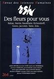 Philippe Bonnefis et Dolorès Lyotard - Revue des Sciences Humaines N° 264, 10/2001 : Des fleurs pour vous - Balzac, Barrès, Baudelaire, Eichendorff, Giono, Jacottet, Taine.