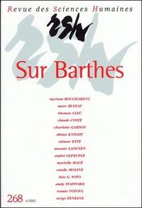 Claude Coste - Revue des Sciences Humaines N° 268, 10/2002 : Sur Barthes.